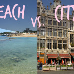 Beach Vacation vs. City Break